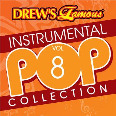 Drew's Famous Instrumental Pop Collection, Vol. 8