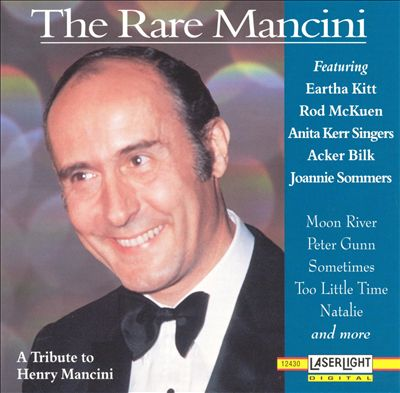 The Rare Mancini: A Tribute to Henry Mancini