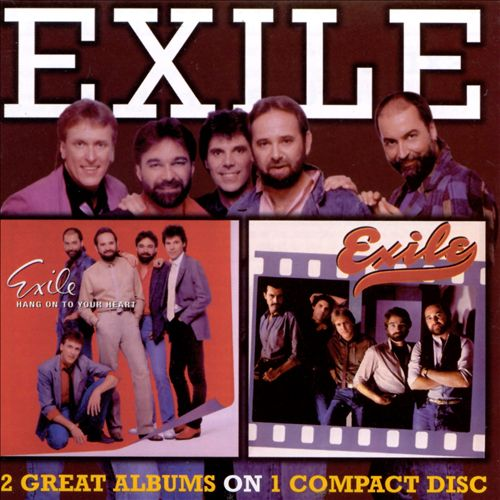 Hang on to Your Heart/Exile