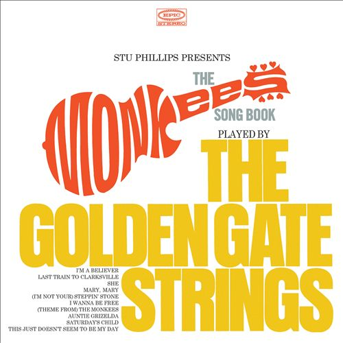 Stu Phillips Presents: The Monkees Songbook Played by the Golden Gate