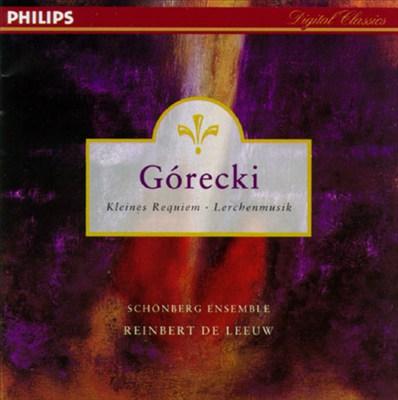 Gorecki: Kleines Requiem; Lerchenmusik