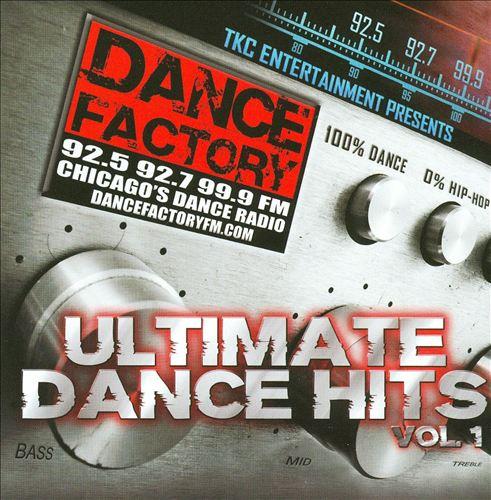 Dance Factory: Ultimate Dance Hits, Vol. 1
