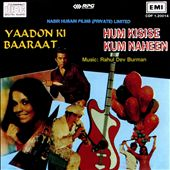 Yaadon Ki Baaraat/Hum Kisise Kum Naheen