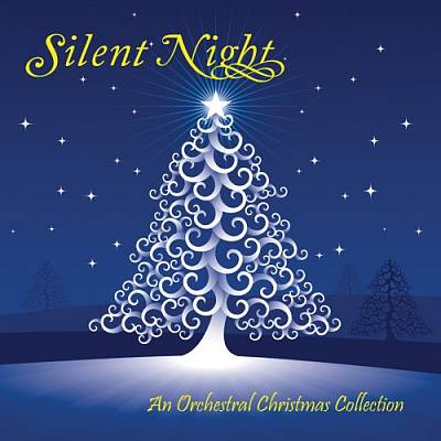 Silent Night: An Orchestral Christmas Collection