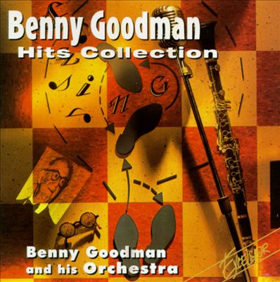 Benny Goodman Hits Collection