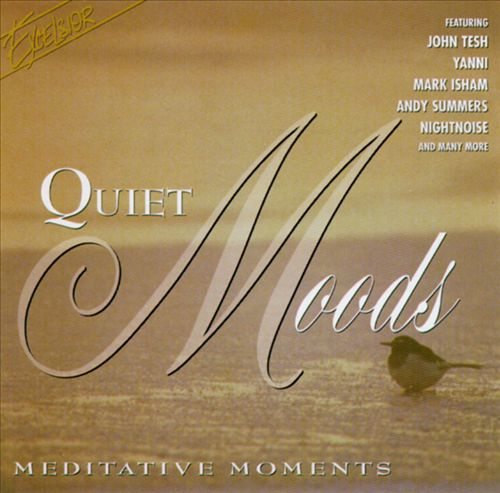 Quiet Moods: Meditative Moments