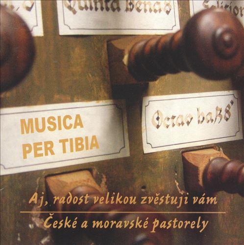 Musica Per Tibia: Ceske a Moravske Pastorely