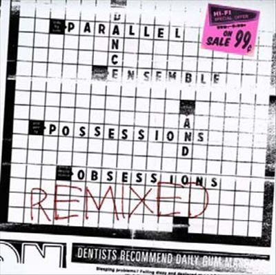 Possessions and Obsessions Remixed