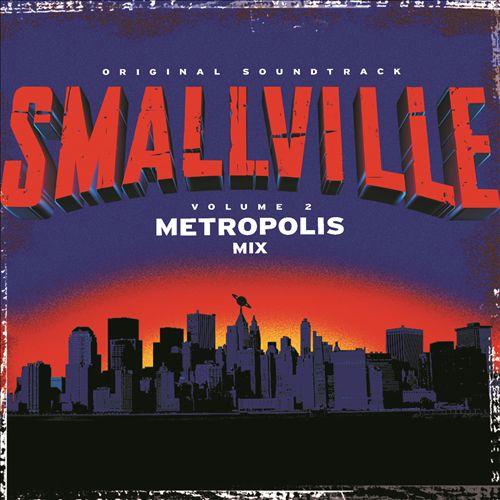 Smallville: The Metropolis Mix