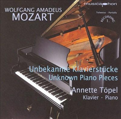 Mozart: Unknown Piano Pieces
