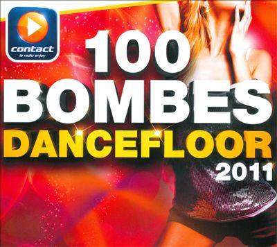 100 Bombes Dancefloor 2011