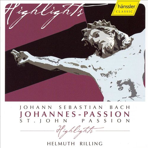 Bach: Johannes-Passion Highlights