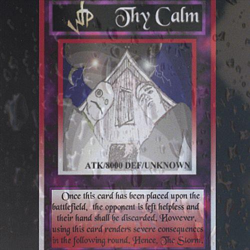 Thy Calm