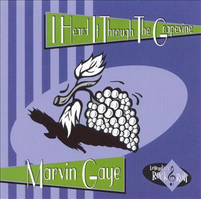 I Heard It Through the Grapevine [Columbia River 2001]
