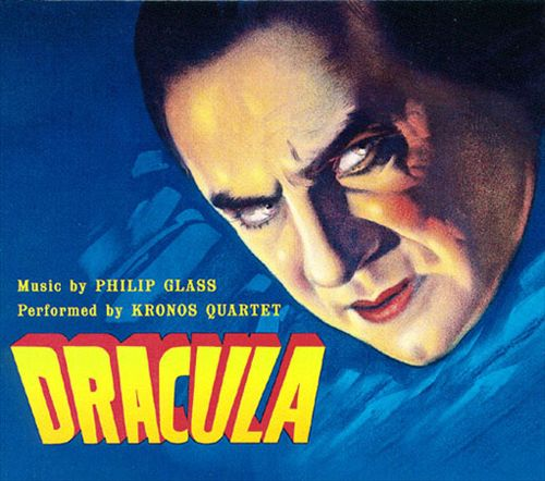 Philip Glass: Dracula [Original Motion Picture Soundtrack]
