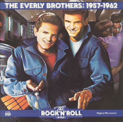 The Rock 'n' Roll Era: The Everly Brothers - 1957-1962
