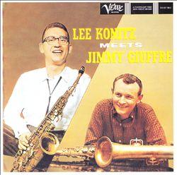 Lee Konitz Meets Jimmy Giuffre