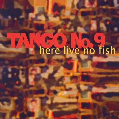 Here Live No Fish