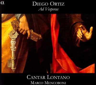 Diego Ortiz: Ad Vesperas