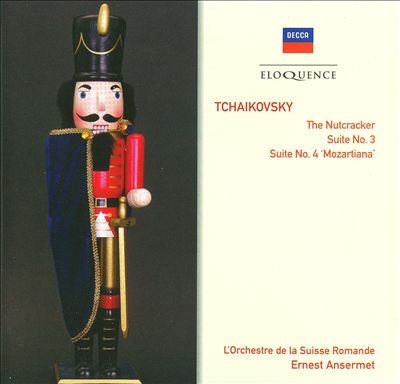 Tchaikovsky: The Nutcracker; Suite No. 3; Suite No. 4 'Mozartiana'