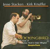Mockingbird: The Music of Thelonious Monk and Duke Ellington