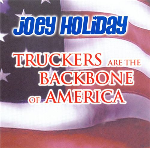 Truckers Are the Backbone of America