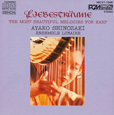 Liebesträume: The Most Beautiful Melodies for Harp