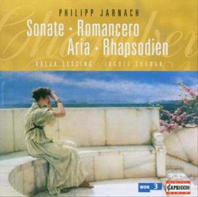 Philipp Jarnach: Sonate; Romancero; Aria; Rhapsodien