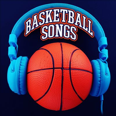 Basketball Songs