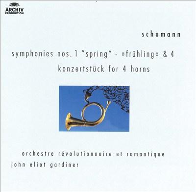 """Schumann: Symphonies Nos. 1 (""""Spring"""") & 4; Konzertstück for 4 horns"""