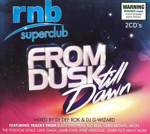 RNB Superclub: From Dusk Till Dawn