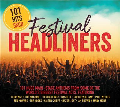 101 Hits: Festival Headliners