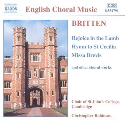 Britten: Rejoice in the Lamb, etc
