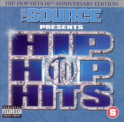The Source Presents Hip-Hop Hits, Vol. 10