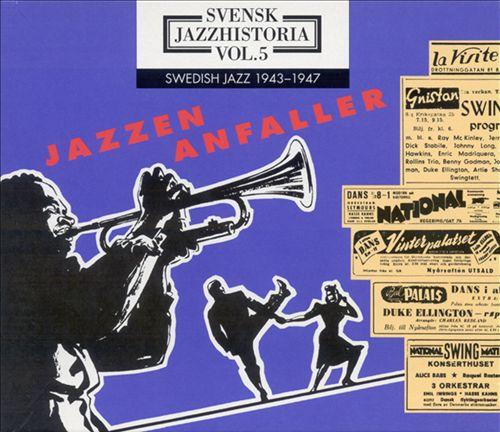 Swedish Jazz History, Vol. 5: 1943-1947