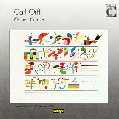 Carl Orff: Kleines Konzert