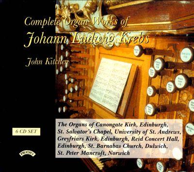 Johann Ludwig Krebs: Complete Organ Works