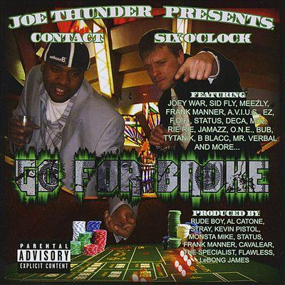 Joe Thunder Presents...Go for Broke