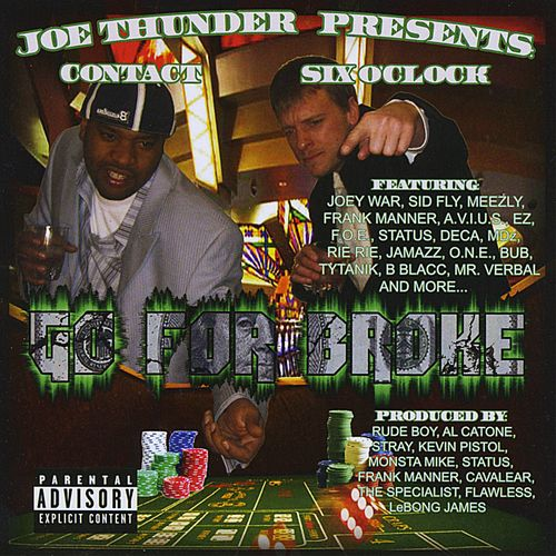 Joe Thunder Presents...Go for Broke