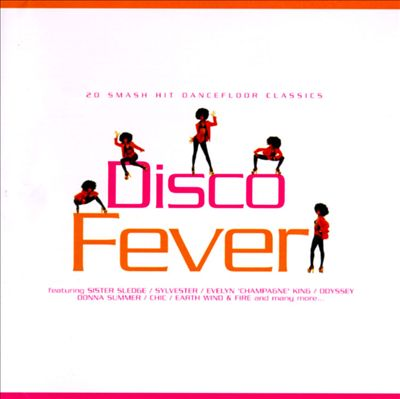 Disco Fever: 20 Smash Hit Dancefloor Classics