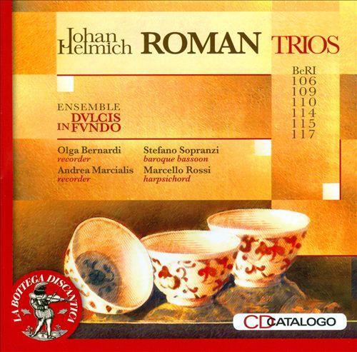 Johan Helmich Roman: Trios