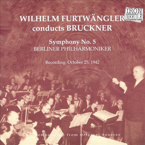 Wilhelm Furtwängler Conducts Bruckner