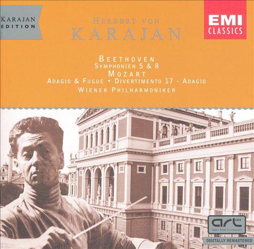Beethoven: Symphonien 5 & 8; Mozart: Adagio & Fugue; Divertimento 17 - Adagio