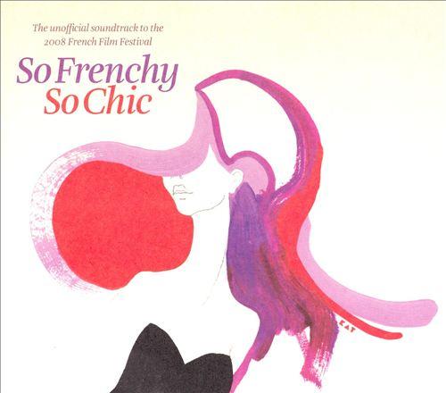 So Frenchy So Chic [2 CD]