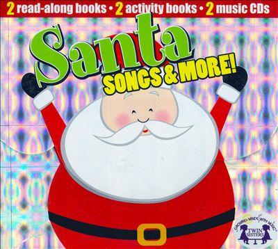Santa Songs and More