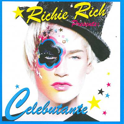 Richie Rich Presents: Celebutante