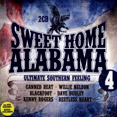 Sweet Home Alabama, Vol. 4: Ultimate Southern Feeling