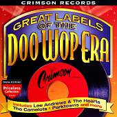 Great Labels of the Doo Wop Era: Crimson Records