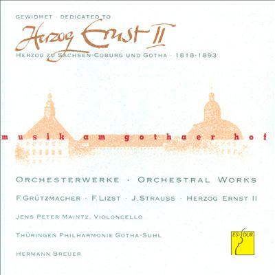 Musik am Gothaer Hof: Herzog Ernst II - Orchestral Works