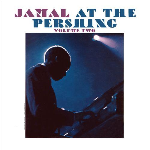 Ahmad Jamal at the Pershing, Vol. 2
